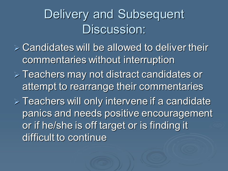 Delivery and Subsequent Discussion: