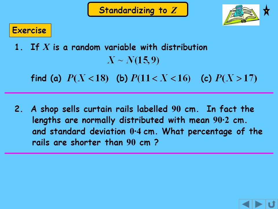 Exercise1. If X is a random variable with distribution. find (a) (b) (c)