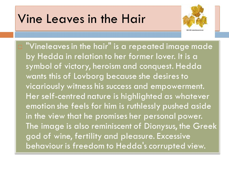 Vine Leaves in the Hair