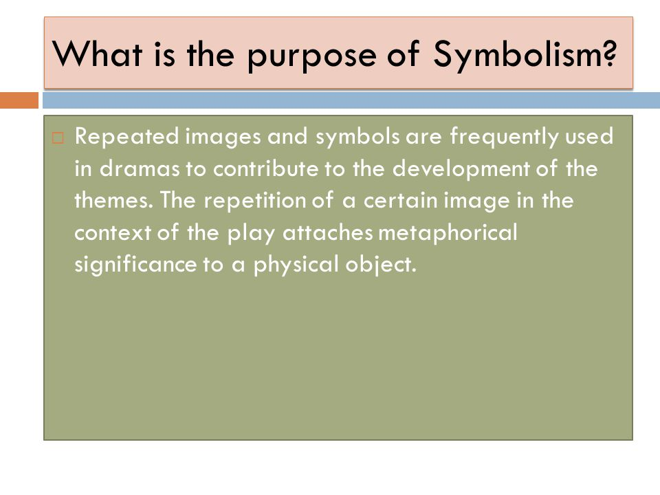 What is the purpose of Symbolism