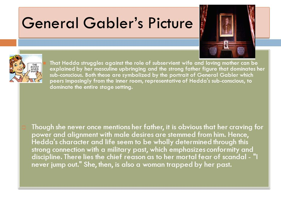 General Gabler's Picture