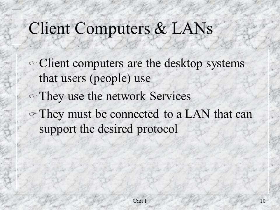 Client Computers & LANs