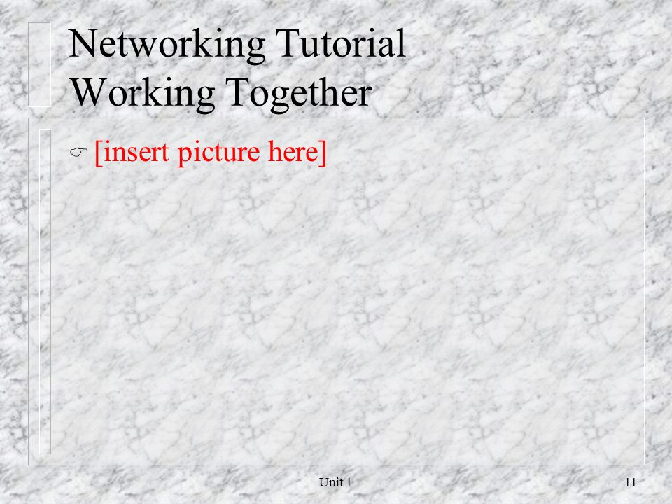 Networking Tutorial Working Together