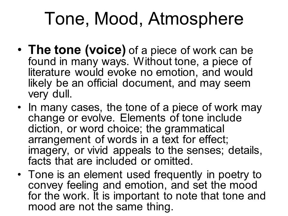Tone, Mood, Atmosphere
