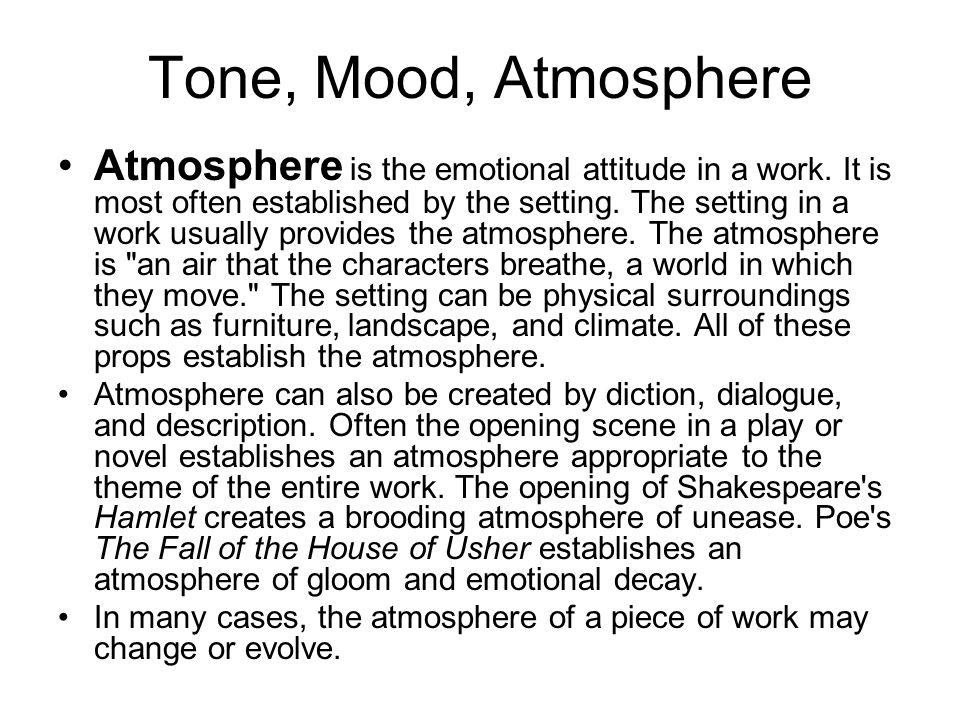 Tone, Mood, Atmosphere