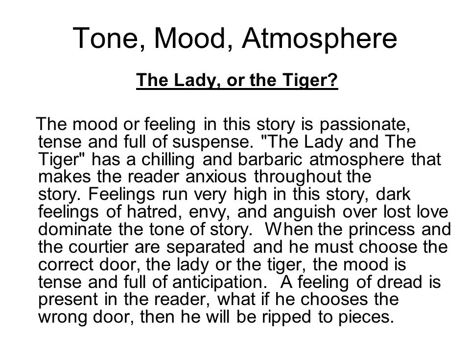 Tone, Mood, Atmosphere The Lady, or the Tiger
