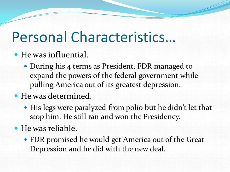 Personal Characteristics…