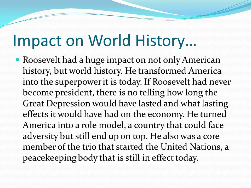 Impact on World History…