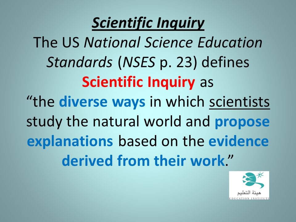 Scientific Inquiry The US National Science Education Standards (NSES p