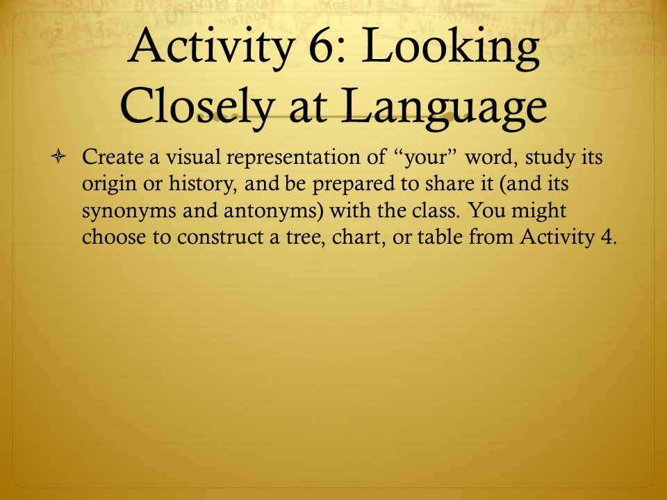 Activity 6: Looking Closely at Language