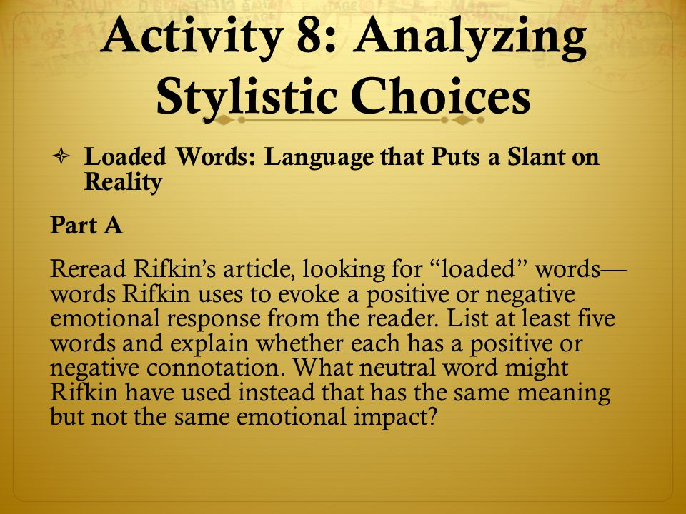 Activity 8: Analyzing Stylistic Choices