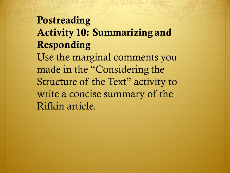 Postreading Activity 10: Summarizing and Responding.