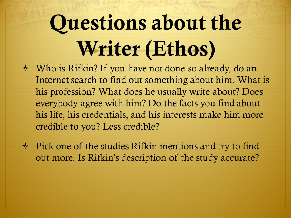 Questions about the Writer (Ethos)