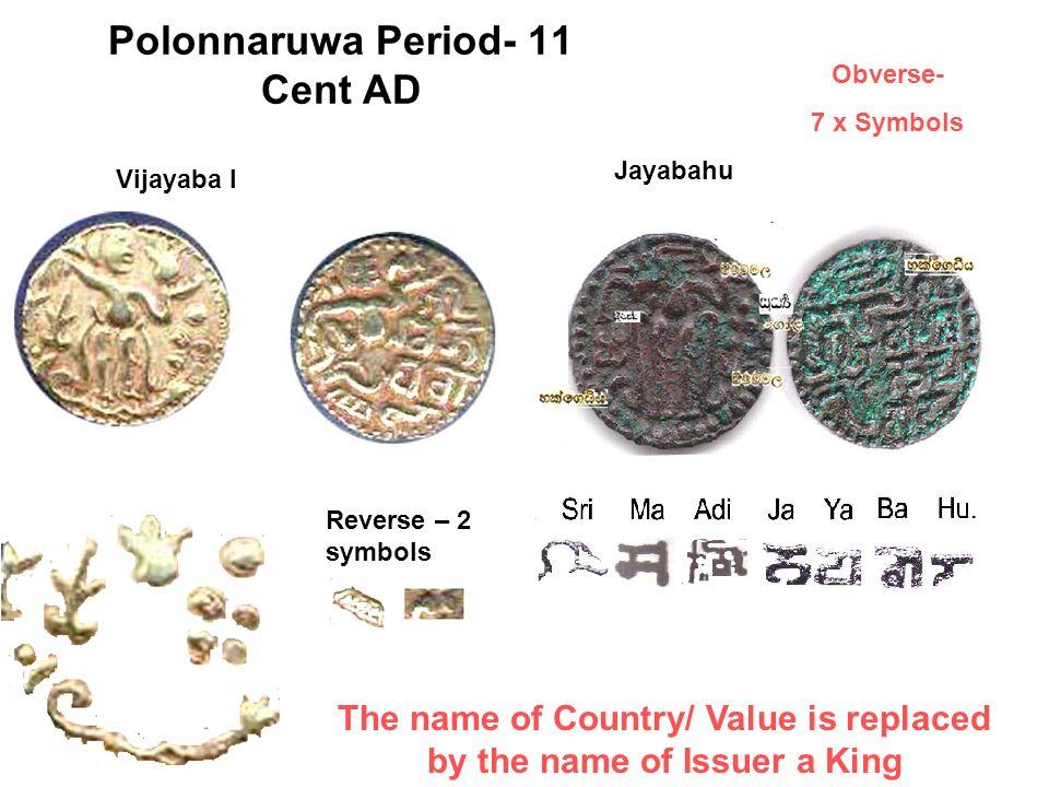 Polonnaruwa Period- 11 Cent AD