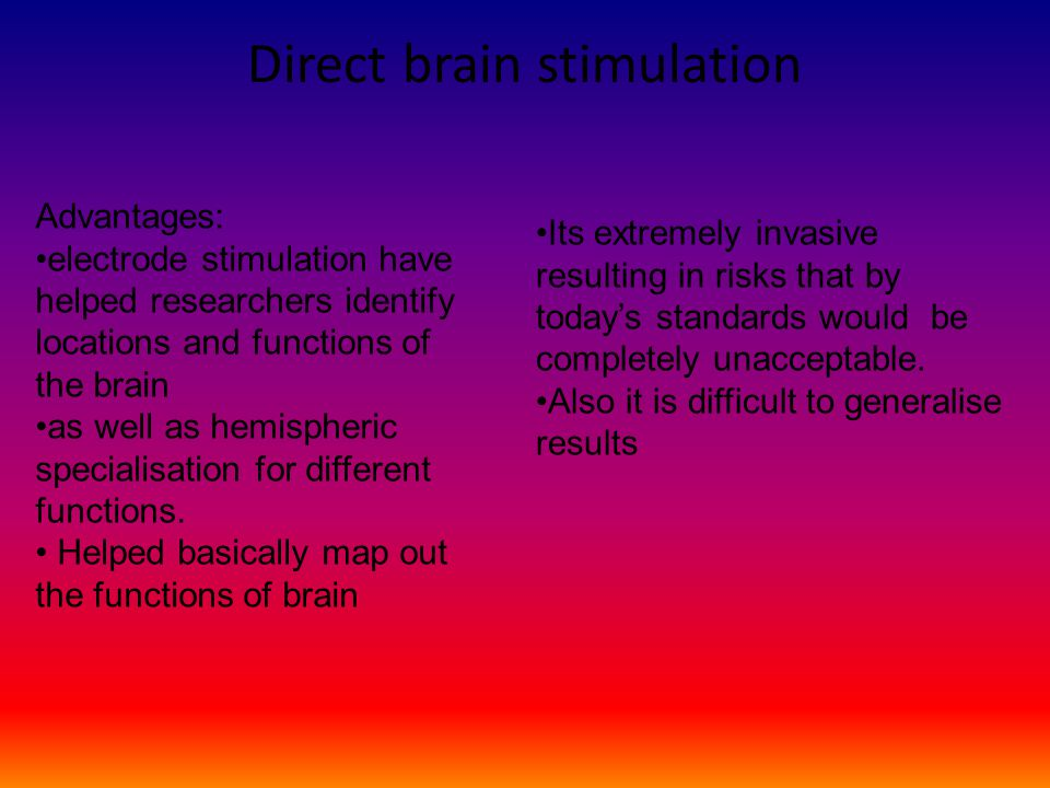 Direct brain stimulation