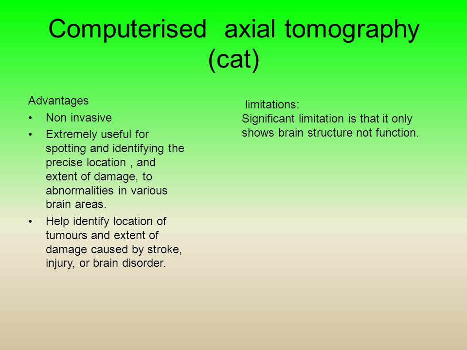 Computerised axial tomography (cat)