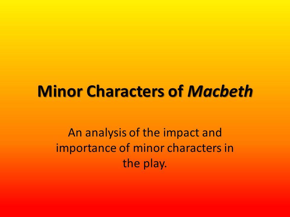 Minor Characters of Macbeth