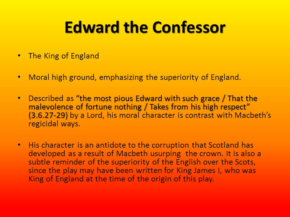 Edward the Confessor The King of England