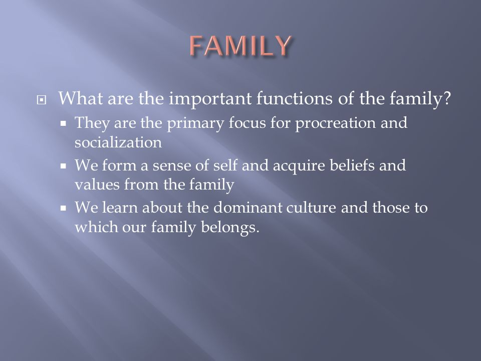 FAMILY What are the important functions of the family
