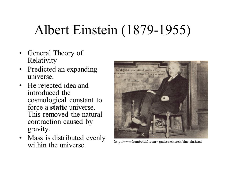 Albert Einstein (1879-1955) General Theory of Relativity