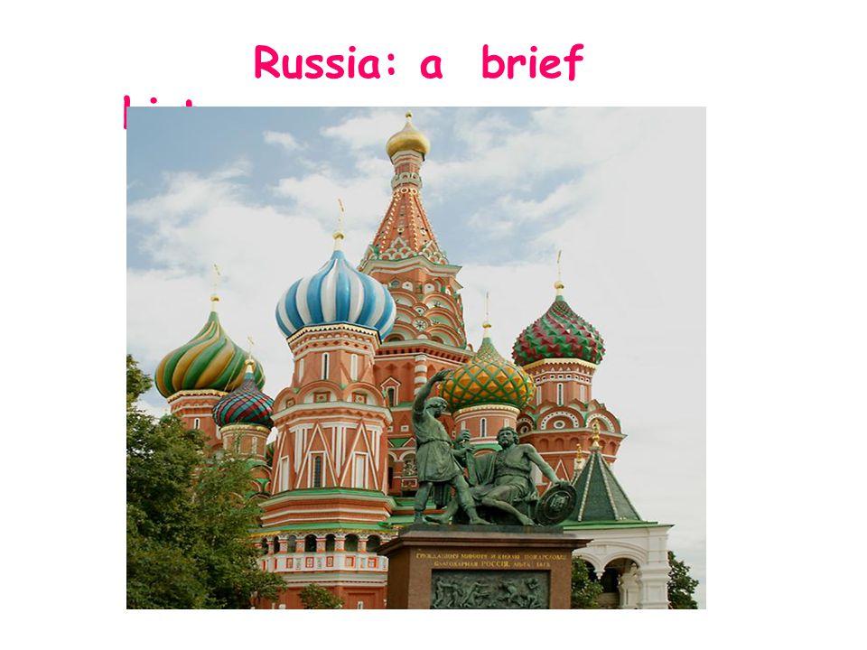 Russia: a brief history