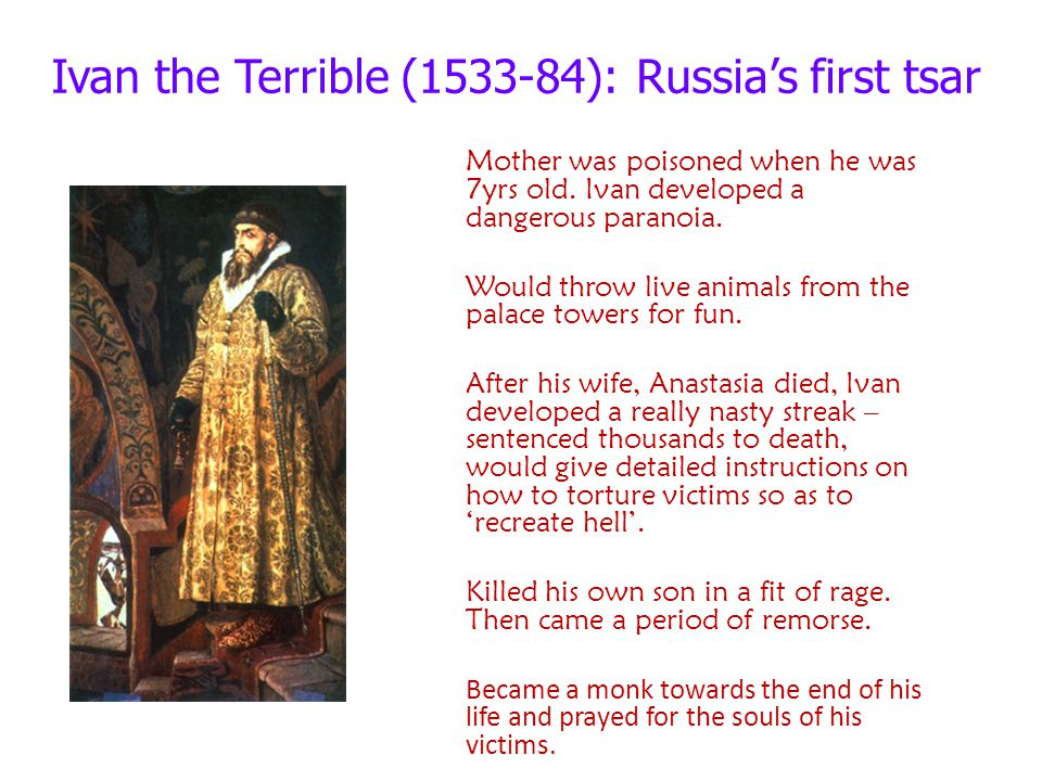 Ivan the Terrible (1533-84): Russia's first tsar
