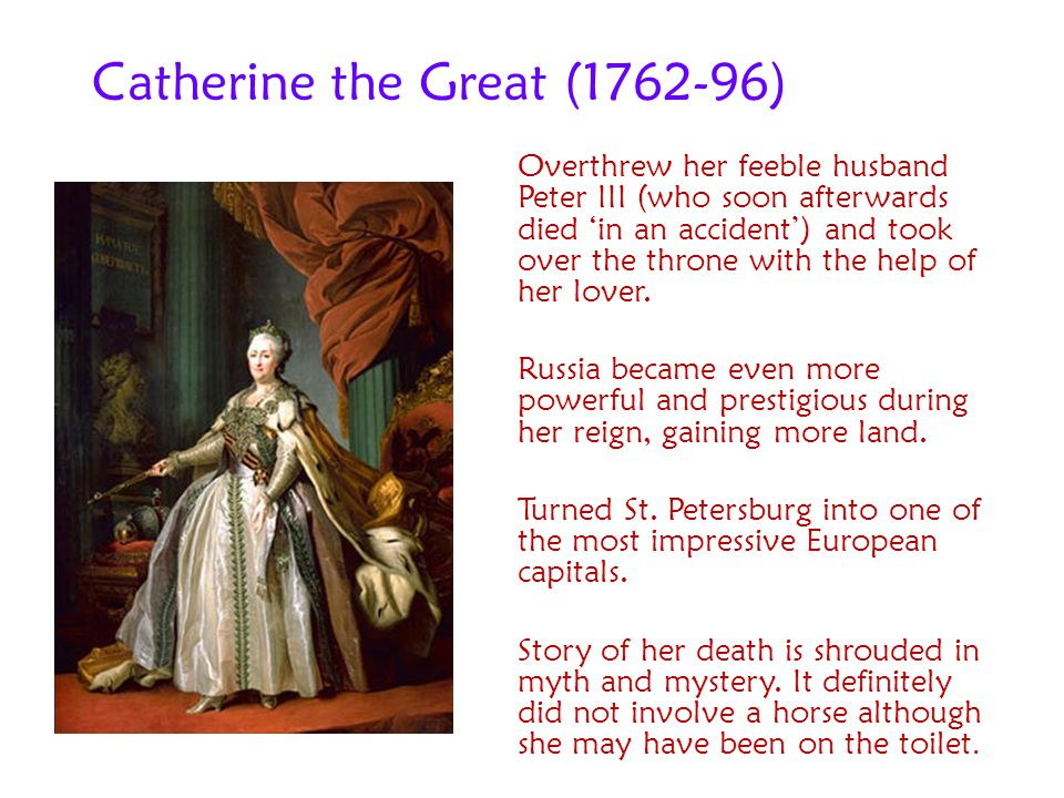 Catherine the Great (1762-96)