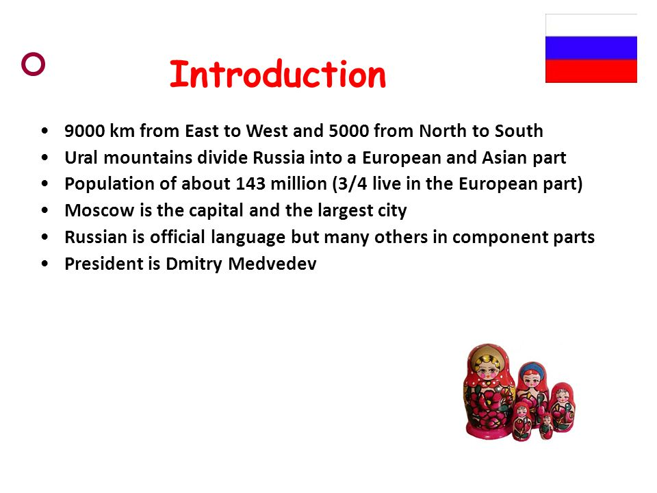 Introduction 9000 km from East to West and 5000 from North to South