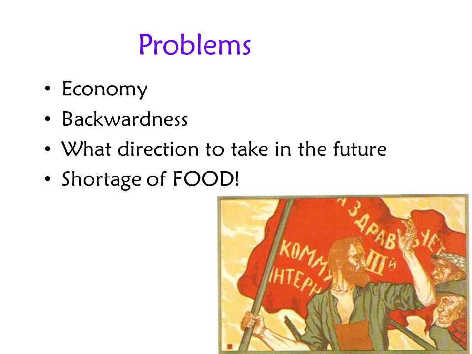 Problems Economy Backwardness What direction to take in the future