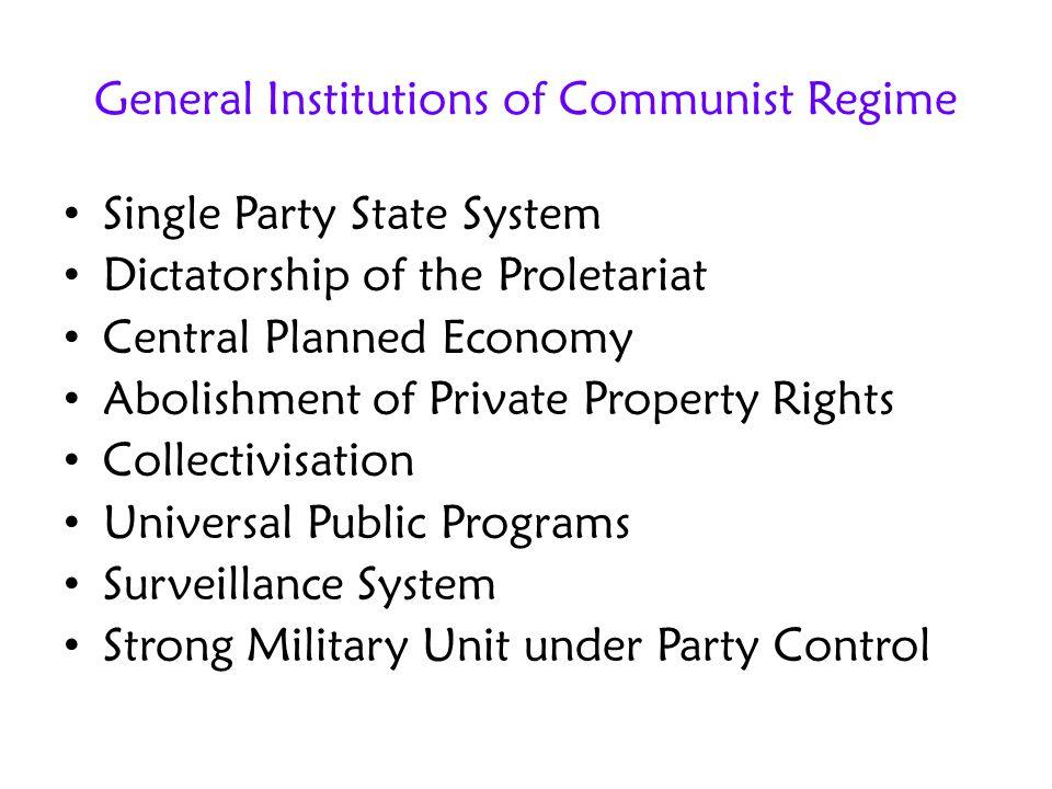 General Institutions of Communist Regime