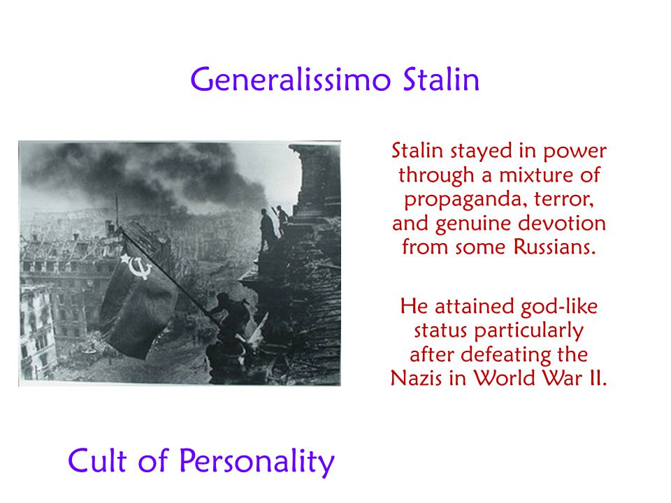 Generalissimo Stalin Cult of Personality
