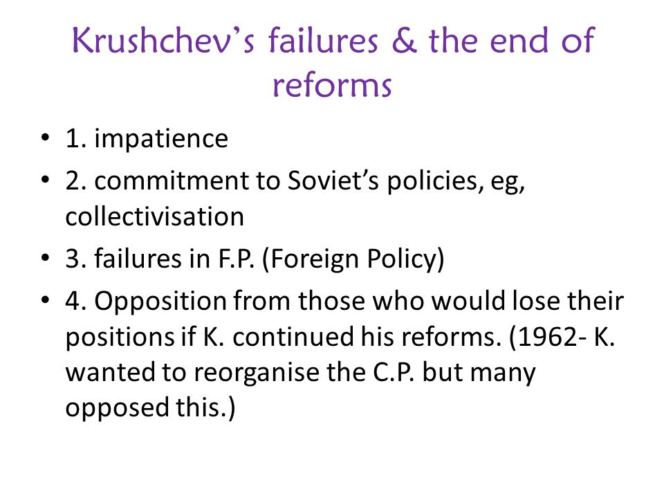 Krushchev's failures & the end of reforms