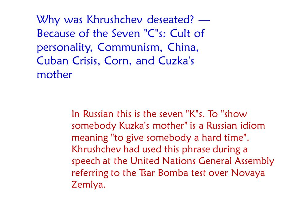 Why was Khrushchev deseated