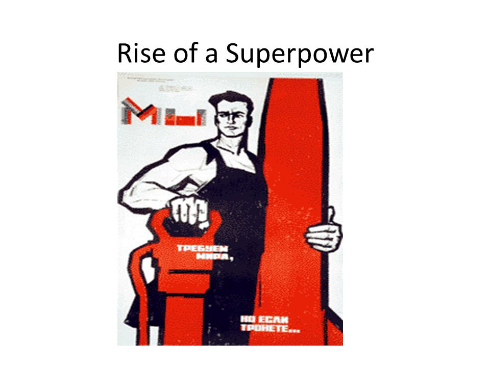Rise of a Superpower http://www.allrussias.com/soviet_russia/introd_7.asp