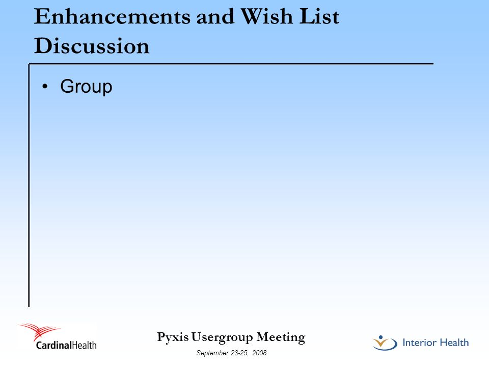 Enhancements and Wish List Discussion