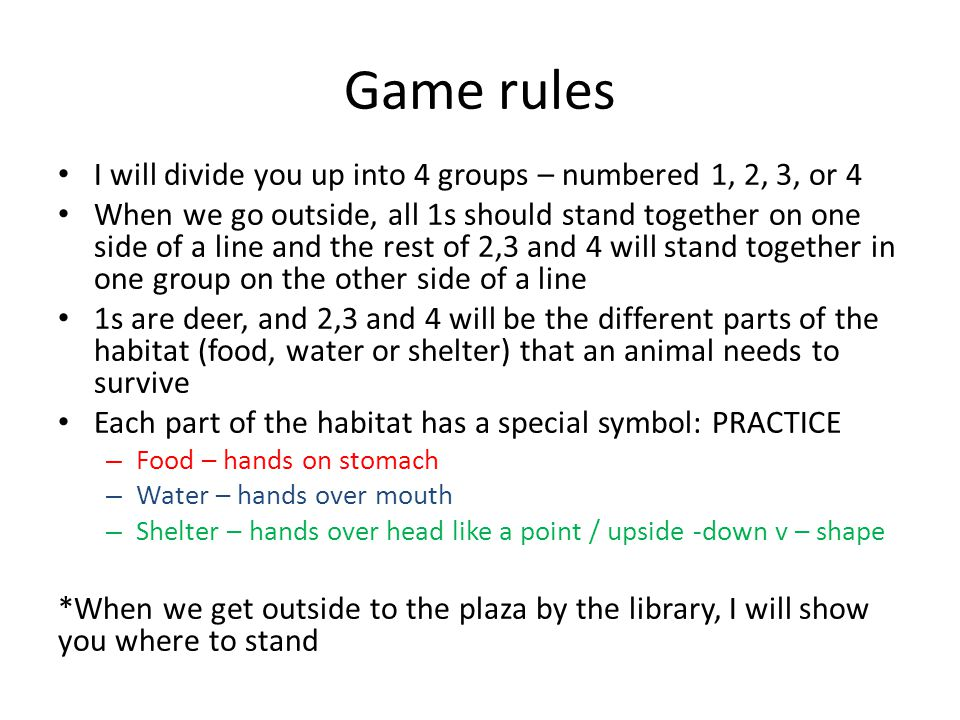 Game rules I will divide you up into 4 groups – numbered 1, 2, 3, or 4