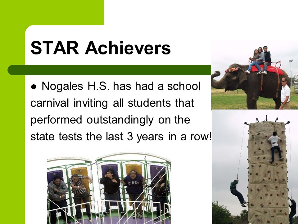 STAR Achievers Nogales H.S. has had a school
