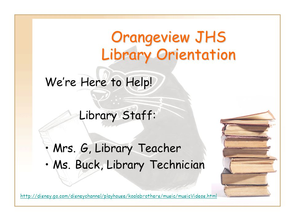 Orangeview JHS Library Orientation