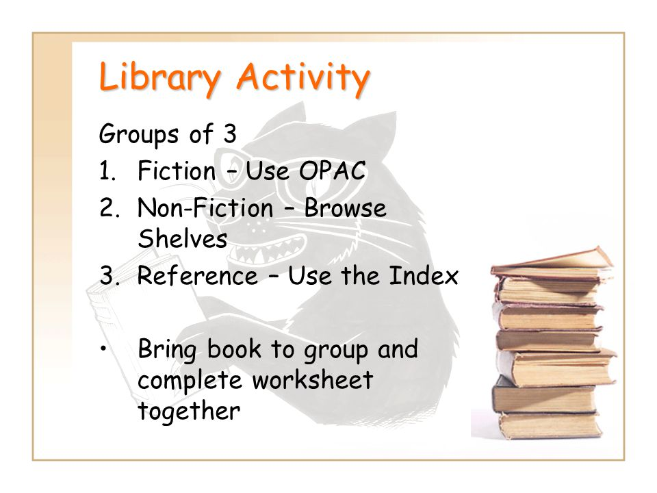 Library Activity Groups of 3 Fiction – Use OPAC