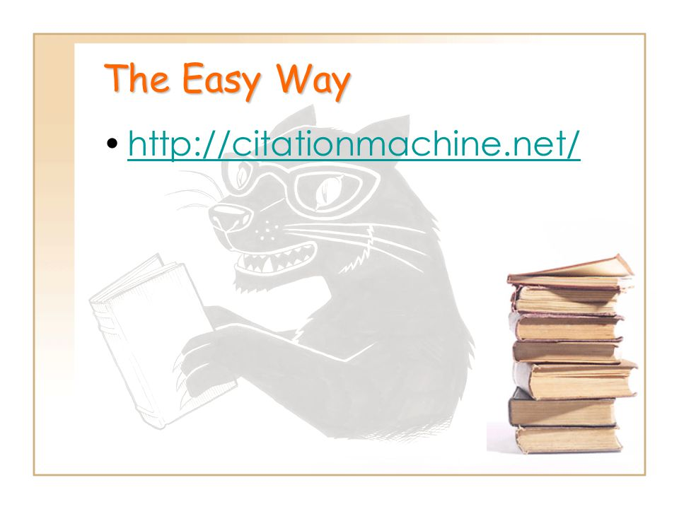 The Easy Way http://citationmachine.net/