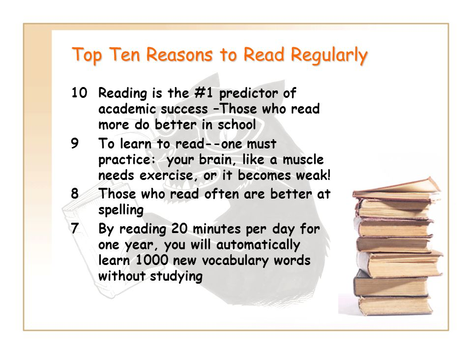 Top Ten Reasons to Read Regularly