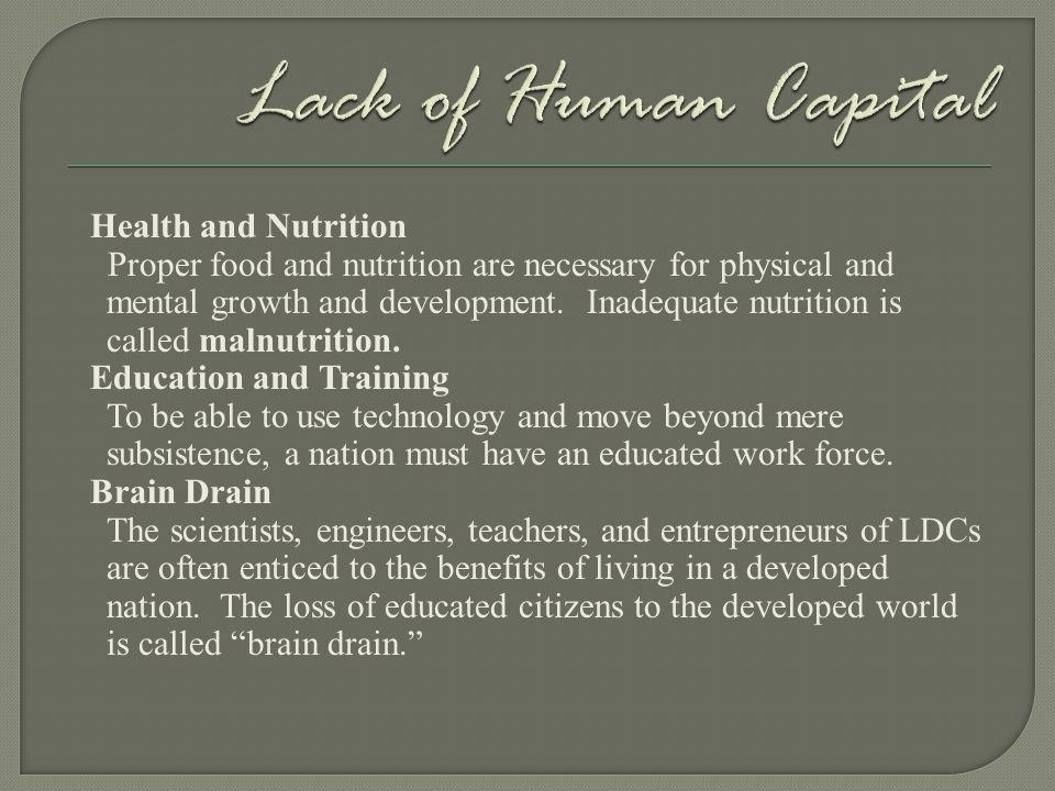 Lack of Human Capital Health and Nutrition