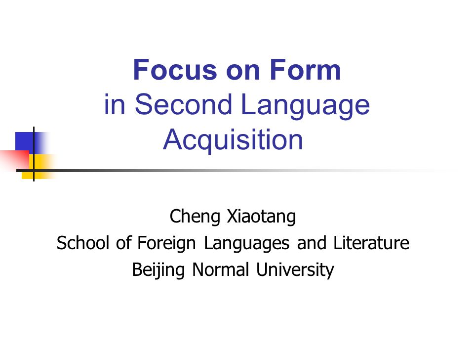 Focus on Form in Second Language Acquisition