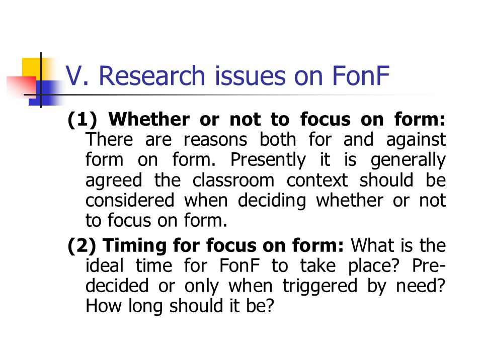 V. Research issues on FonF