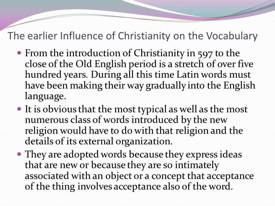 The earlier Influence of Christianity on the Vocabulary