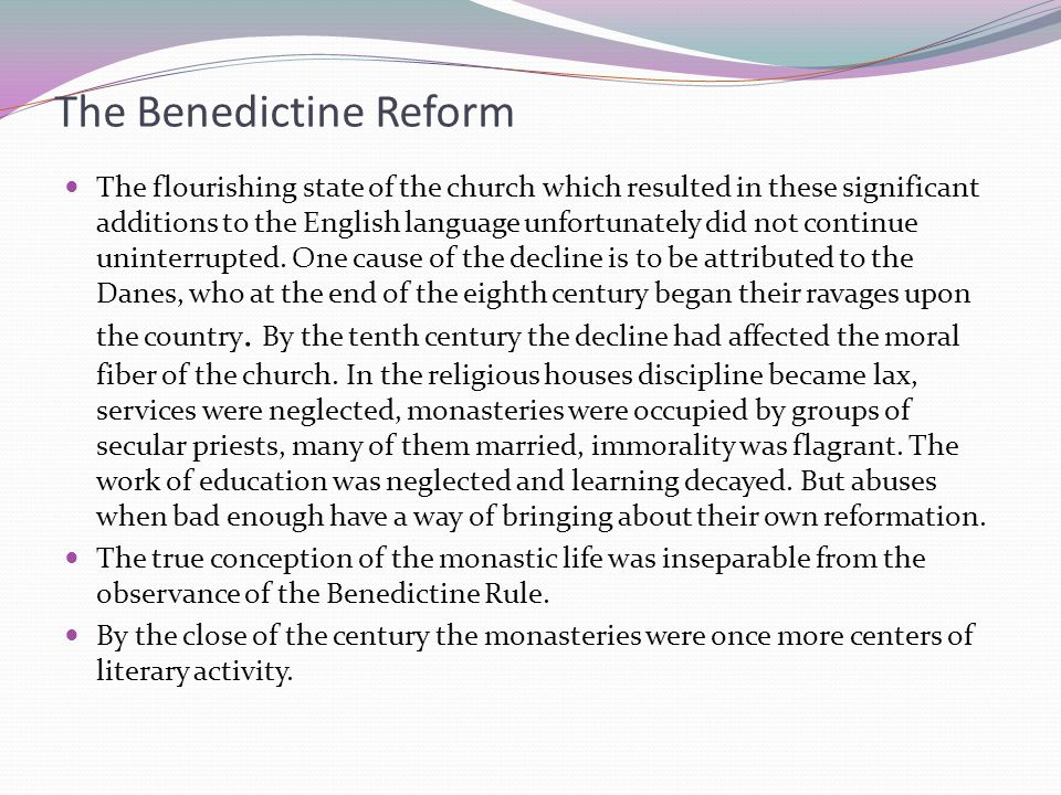 The Benedictine Reform