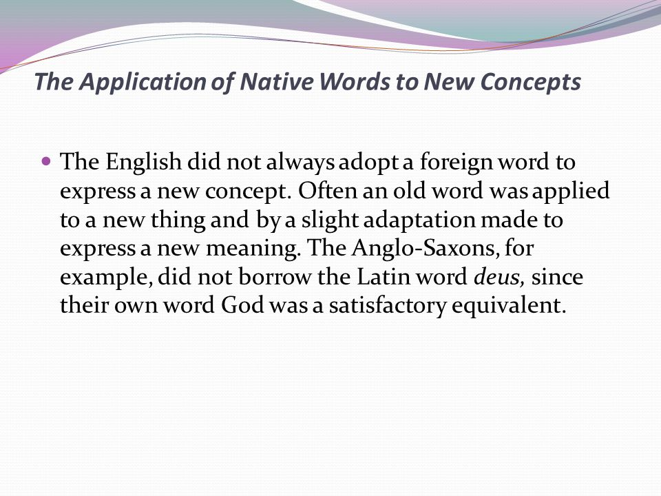 The Application of Native Words to New Concepts