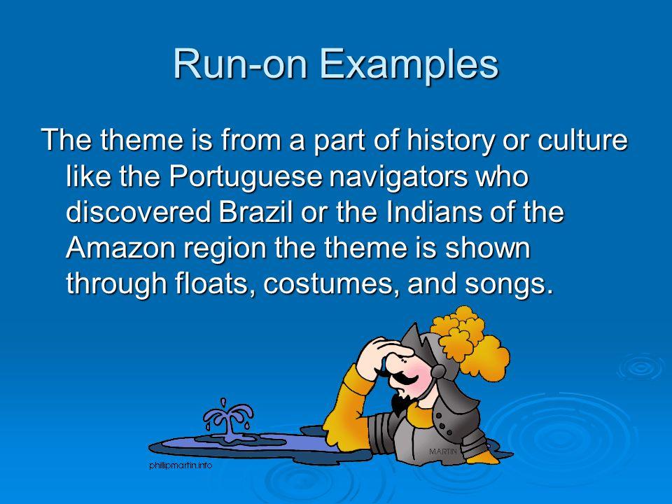 Run-on Examples