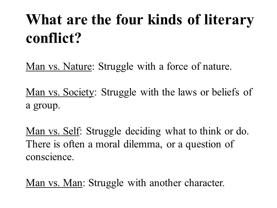 What are the four kinds of literary conflict