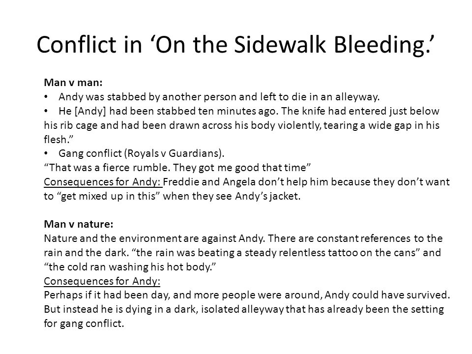 Conflict in 'On the Sidewalk Bleeding.'